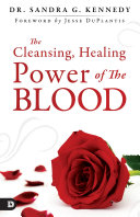 The Cleansing, Healing Power of the Blood [Pdf/ePub] eBook