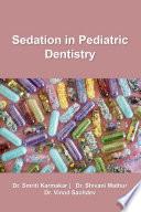 Sedation in Pediatric Dentistry