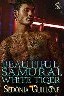 Beautiful Samurai, White Tiger Pdf/ePub eBook