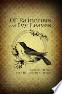 Of Raincrows and Ivy Leaves