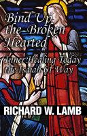 Bind Up the Broken Hearted
