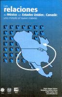 Las Relaciones de México con Estados Unidos y Canadá: Una ...