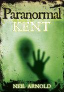 Paranormal Kent