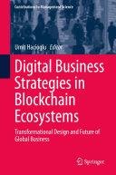 Digital Business Strategies in Blockchain Ecosystems Pdf/ePub eBook