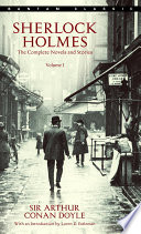 Sherlock Holmes: The Complete Novels and Stories Volume I image