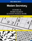 Madam Secretary Sudoku and Word Search Activity Puzzle Book