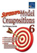 e-Superduper Model Composition for Primary 6 [Pdf/ePub] eBook