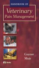 Handbook of Veterinary Pain Management Book