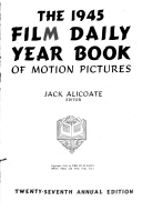 The 1945 Film Daily Year Book of Motion Pictures