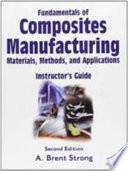 Fundamentals of Composites Manufacturing