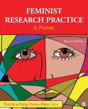 Feminist research practice : a primer / Sharlene Nagy Hesse-Biber, Boston College.