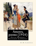 Amores  Poems  1916   by D  H  Lawrence
