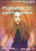 Adobe Photoshop CC para fotgrafos / Adobe Photoshop CC for Photographers