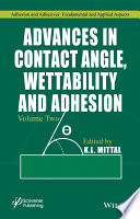 Advances in Contact Angle  Wettability and Adhesion Book