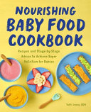 Nourishing Baby Food Cookbook