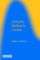 Scientific Method in Practice
