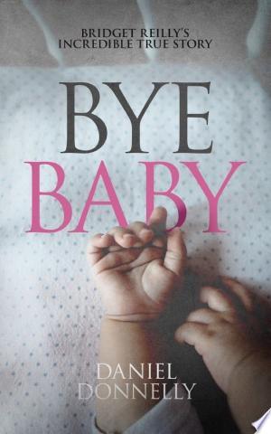 Download Bye Baby Free PDF Books - Free PDF
