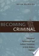 Becoming Criminal