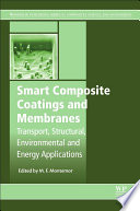 Smart Composite Coatings and Membranes