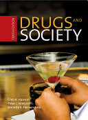 """Drugs and Society"" by Glen R. Hanson, Peter J. Venturelli, Annette E. Fleckenstein"