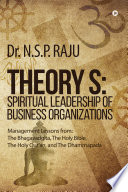 Theory S  Spiritual Leadership of Business Organizations