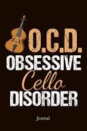 Obsessive Cello Disorder Journal  Cellist Notebook