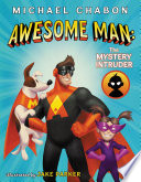 Awesome Man  The Mystery Intruder Book PDF