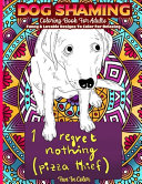 Dog Shaming Coloring Book for Adults