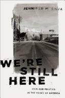 We re Still Here