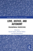Love  Justice  and Autonomy