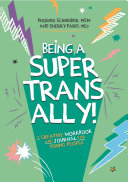 Being a Super Trans Ally