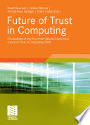 Future of Trust in Computing