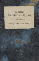 Tancred - or, The New Crusade [Pdf/ePub] eBook