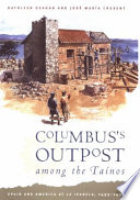 Columbus s Outpost Among the Ta  nos