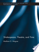 Shakespeare  Theatre  and Time