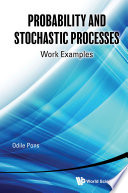 Probability And Stochastic Processes Work Examples Book PDF