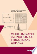 Modeling and Estimation of Structural Damage