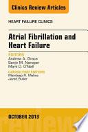 Atrial Fibrillation and Heart Failure  An Issue of Heart Failure Clinics