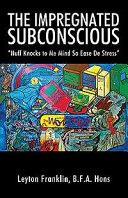 The Impregnated Subconscious