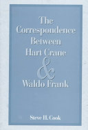 The Correspondence Between Hart Crane and Waldo Frank