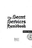 The Secret Services Handbook