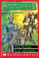 Pdf The Arrival (Animorphs #38)