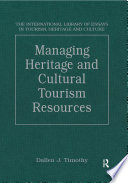 Managing Heritage and Cultural Tourism Resources Book