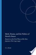 Myth  Drama  and the Politics of David s Dance