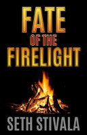 Pdf Fate of the Firelight