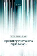 Legitimating International Organizations