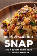 Being Vegan Ish A Snap Book