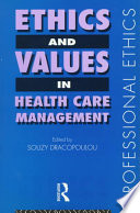 Ethics And Values In Health Care Management