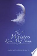The Whispers Know My Name
