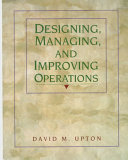 Designing Managing And Improving Operations Book PDF